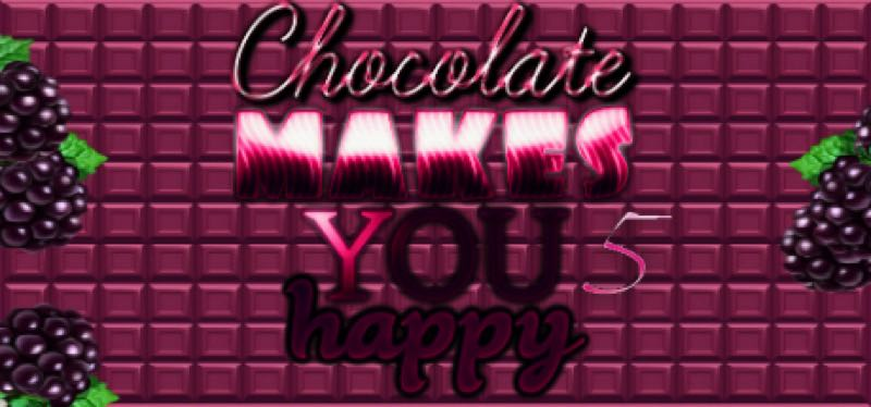 [TEST] Chocolate makes you happy 5 – version pour Steam