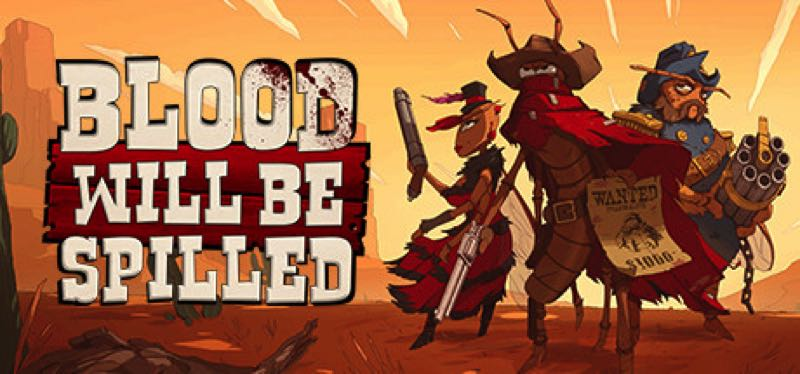 [TEST] Blood will be Spilled – version pour Steam