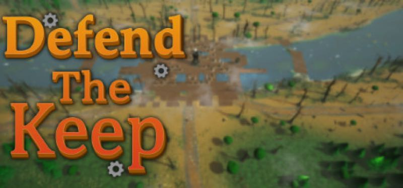 [TEST] Defend The Keep – version pour Steam