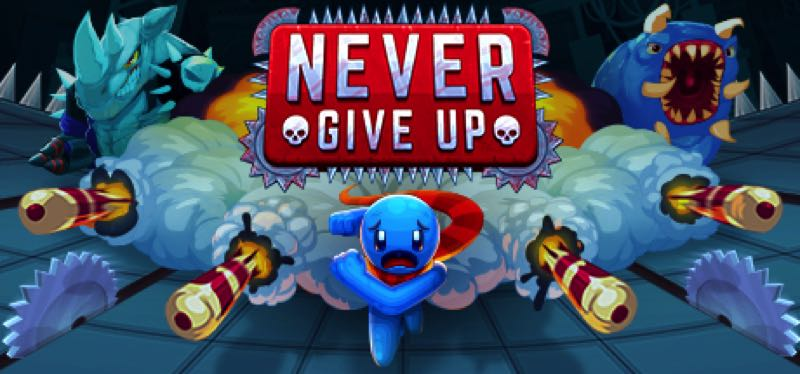 [TEST] Never Give Up – version pour Steam
