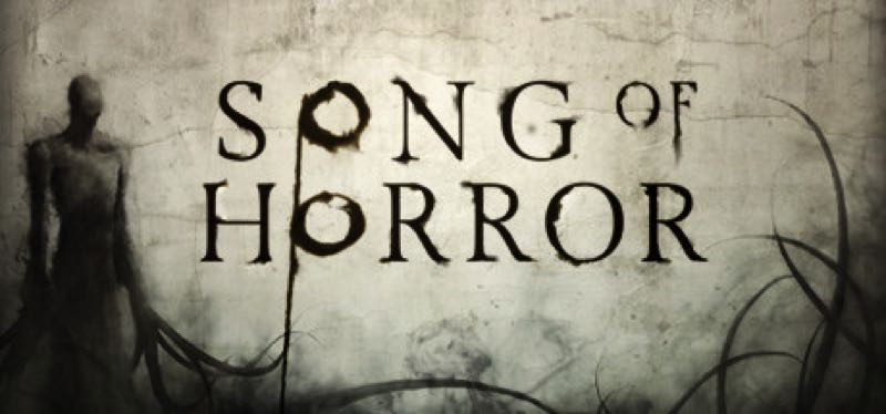 [TEST] Song of Horror – version pour Steam