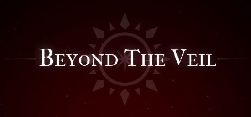 [TEST] Beyond The Veil – version pour Steam