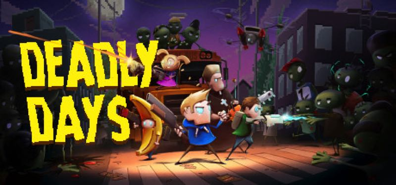 [TEST] Deadly Days – version pour Steam