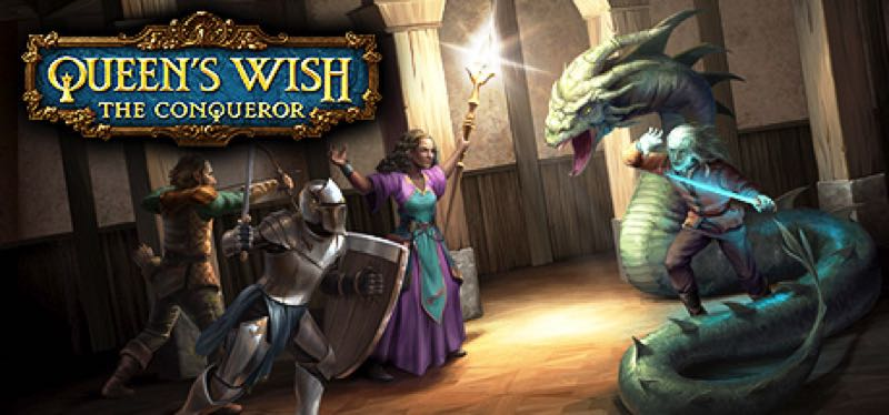 [TEST] Queen's Wish: The Conqueror – version pour Steam