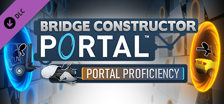 Bridge Constructor Portal – Portal Proficiency