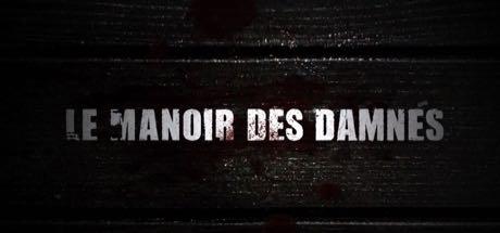 Le Manoir des Damnés