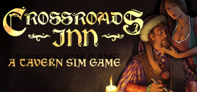 [TEST] Crossroads Inn – version pour Steam