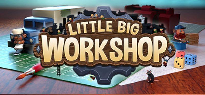 [TEST] Little Big Workshop – version pour Steam