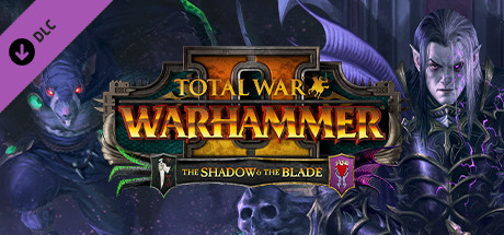 Total War: Warhammer II – The Shadow & The Blade