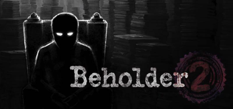 [TEST] Beholder 2 – version pour Steam