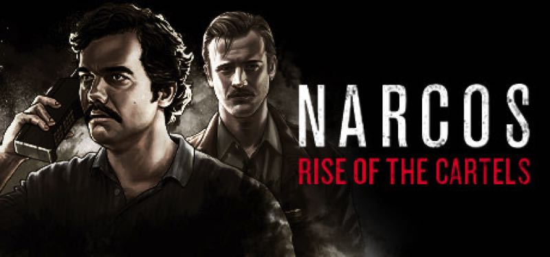 [TEST] Narcos: Rise of the Cartels – version pour Steam