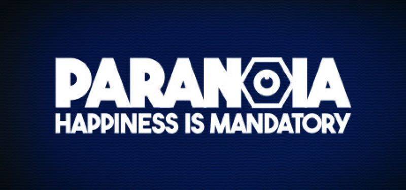 [TEST] Paranoia: Happiness is Mandatory – version pour Epic Games