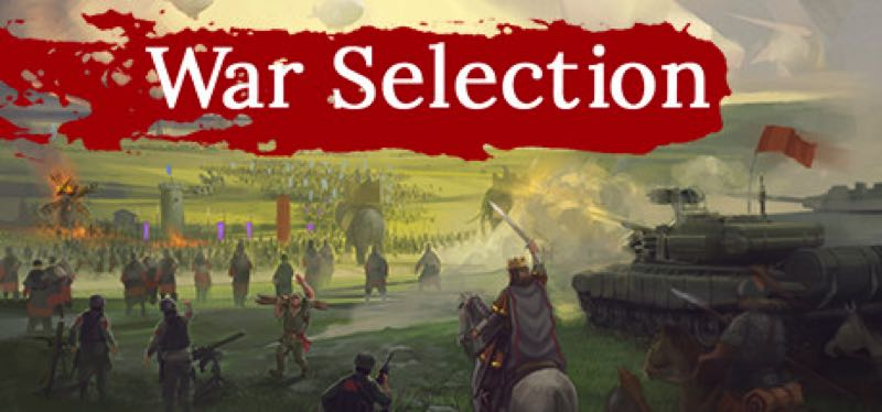 [TEST] War Selection – version pour Steam