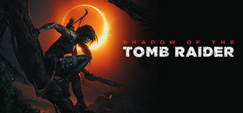 [TEST] Shadow of the Tomb Raider: Definitive Edition – version pour Steam