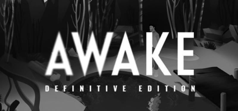 [TEST] AWAKE – Definitive Edition – version pour Steam