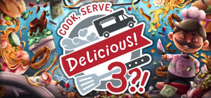 [TEST] Cook, Serve, Delicious! 3?! – version pour Steam