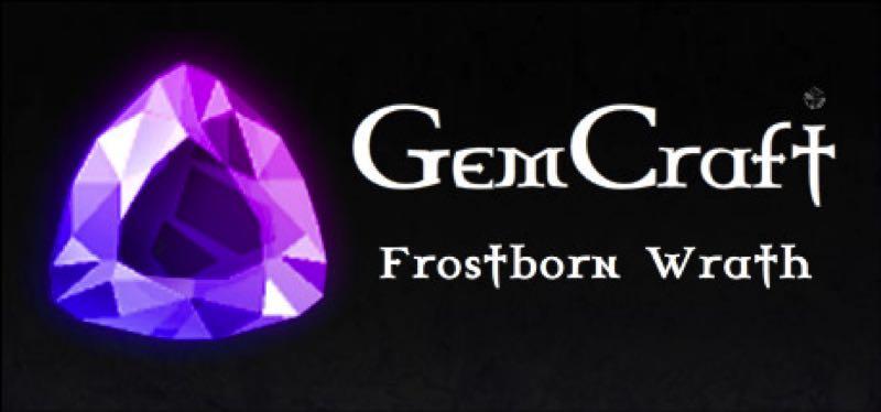 [TEST] GemCraft – Frostborn Wrath – version pour Steam