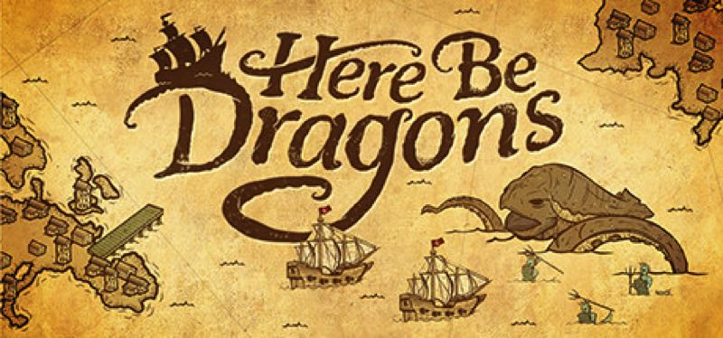 [TEST] Here Be Dragons – version pour Steam