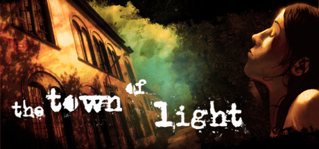 The Town of Light: Deluxe Edition