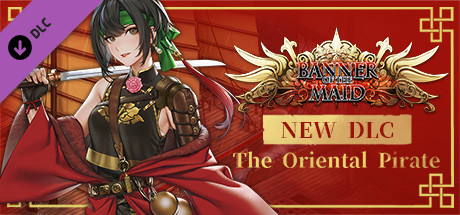 Banner of the Maid – The Oriental Pirate