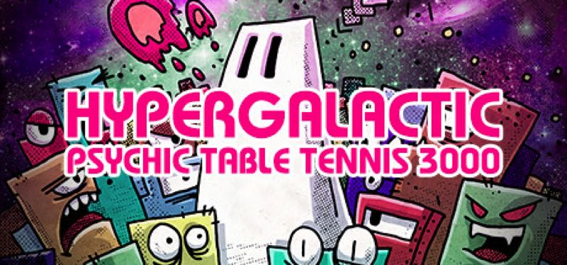 [TEST] Hypergalactic Psychic Table Tennis 3000 – version pour Steam