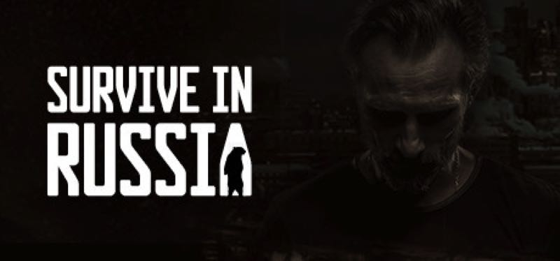 [TEST] Survive In Russia – version pour Steam