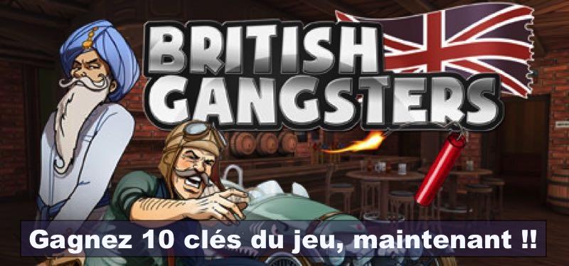 CONCOURS : Gagnez 10 clés Steam du jeu British Gangsters