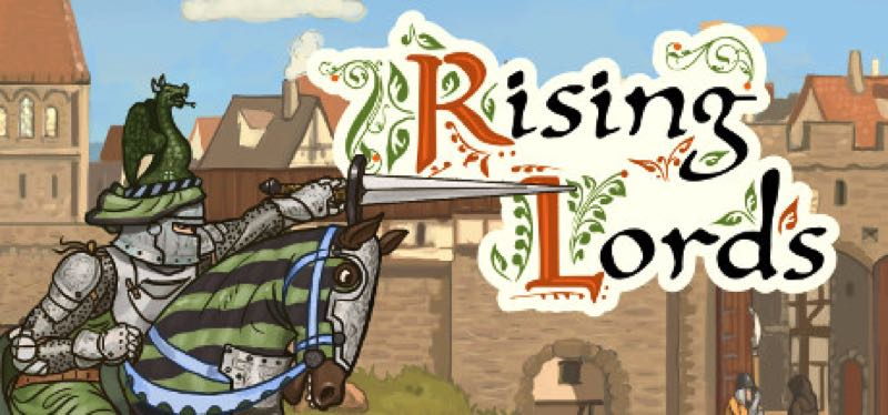 [TEST] Rising Lords – version pour Steam