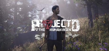 Project D : Human Risen
