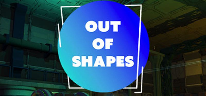 [TEST] Out of Shapes – version pour Steam