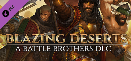 Battle Brothers – Blazing Deserts