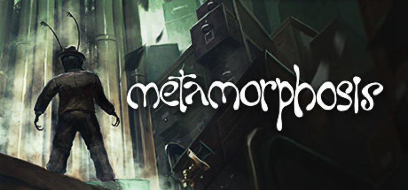 [TEST] Metamorphosis – version pour Steam