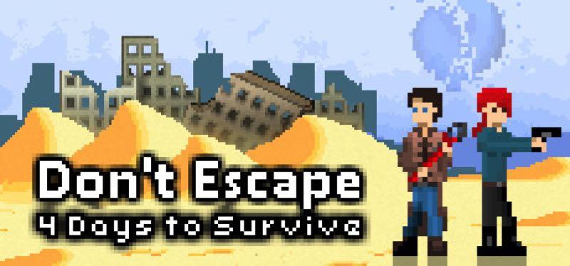[TEST] Don't Escape: 4 Days to Survive – version pour Steam