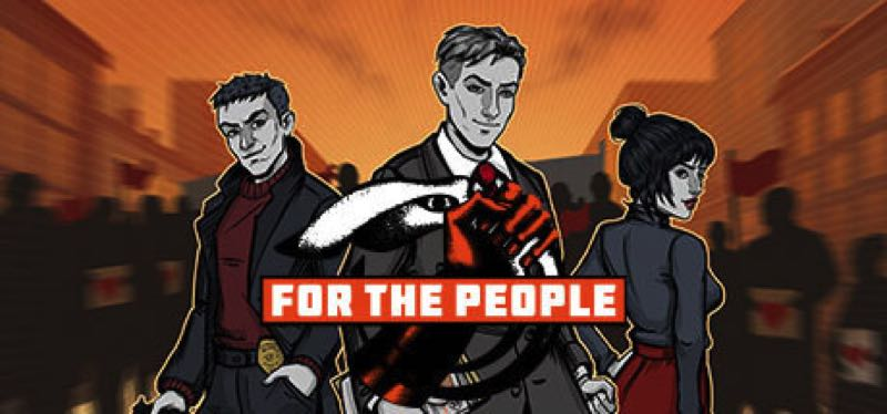 [TEST] For the People – version pour Steam