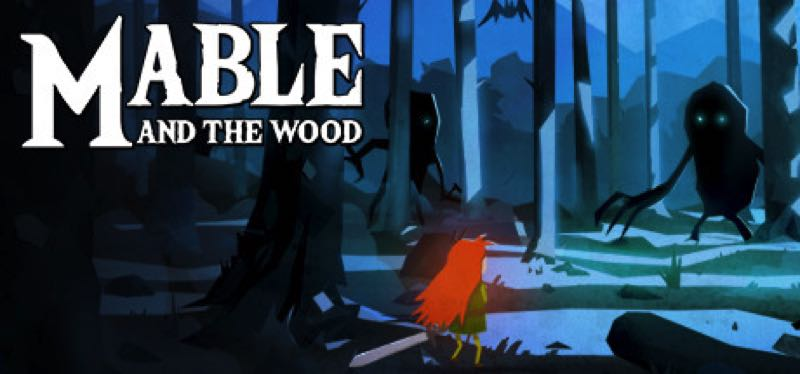 [TEST] Mable & The Wood – version pour Steam