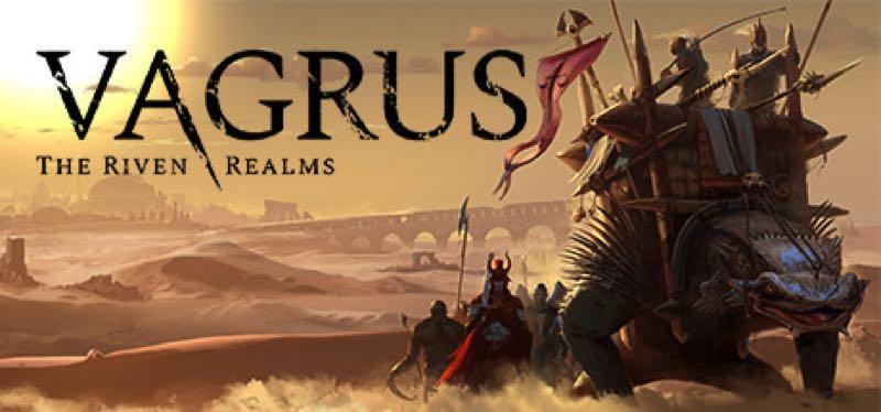 [TEST] Vagrus – The Riven Realms – version pour Steam