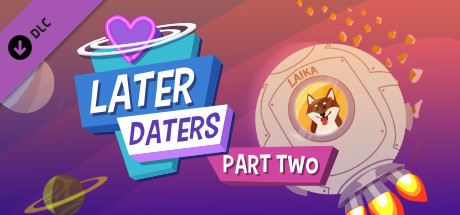 Later Daters Part 2