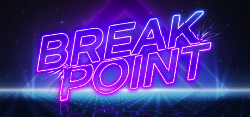 [TEST] Breakpoint – version pour Steam