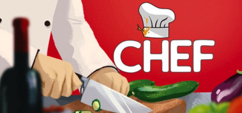 [TEST] Chef: A Restaurant Tycoon Game – version pour Steam
