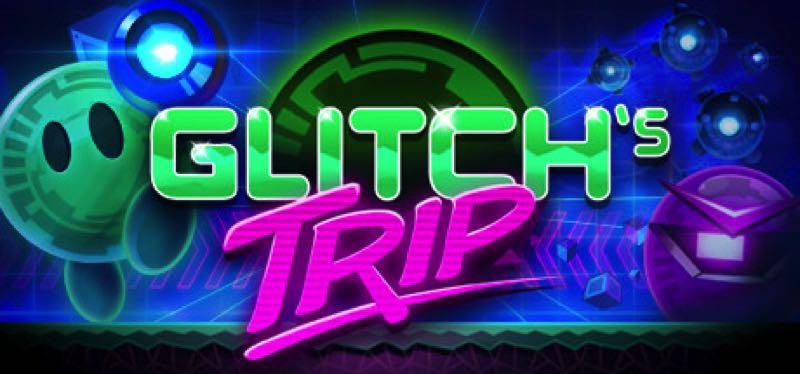 [TEST] Glitch's Trip – version pour Steam