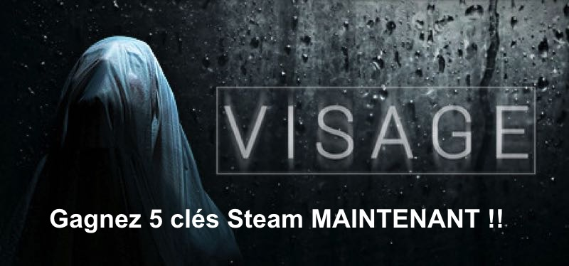 CONCOURS : Gagnez 5 clés Steam du jeu Visage