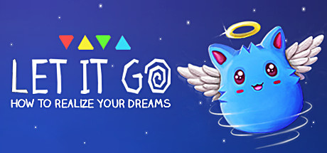 Let It Go – How to realize your dreams