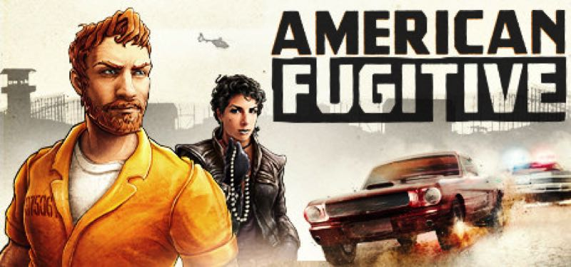 [TEST] American Fugitive – version pour Steam