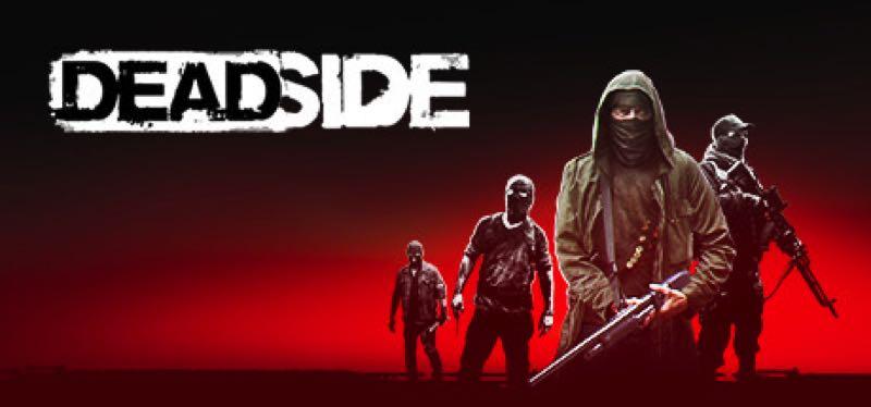 [TEST] Deadside – version pour Steam