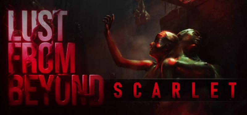 [TEST] Lust from Beyond: Scarlet – version pour Steam