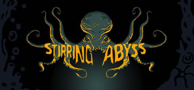 [TEST] Stirring Abyss – version pour Steam