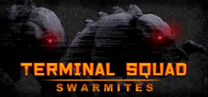 [TEST] Terminal squad: Swarmites – version pour Steam